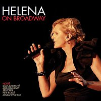 Přední strana obalu CD Helena On Broadway