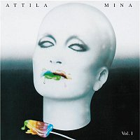 Mina – Attila Vol. 1