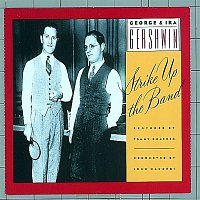 George, Ira Gershwin – Strike Up the Band