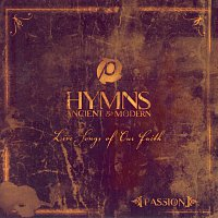 Passion – Hymns Ancient And Modern [Live]