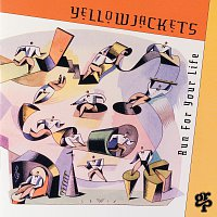 Yellowjackets – Run For Your Life