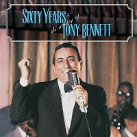 Tony Bennett – 60 Years: The Artistry of Tony Bennett