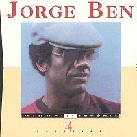 Jorge Ben – Minha História