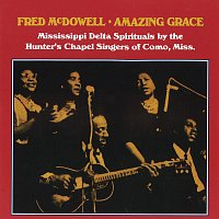 Fred McDowell – Amazing Grace