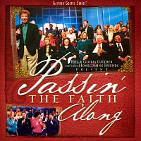 Bill & Gloria Gaither – Passin' The Faith Along
