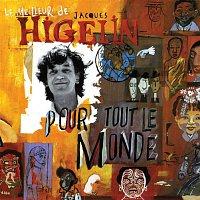 Jacques Higelin – Higelin Pour Tout Le Monde