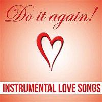 Marius – Do It Again! - Instrumental Love Songs