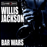 Willis Jackson – Bar Wars