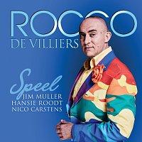 Rocco De Villiers – Rocco Speel Jim Muller Hansie Roodt Nico Carstens