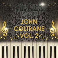 John Coltrane – The Great Performance Vol. 2