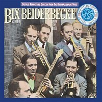 Bix Beiderbecke – Bix Beiderbecke, Volume I: Singin' The Blues