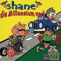 Shane – Millennium Vark
