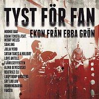 Adam Tensta, Nebay Meles – Tyst for fan (Ekon fran Ebba Gron)