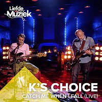 K's Choice – Catch Me When I Fall (Live)