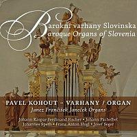 Pavel Kohout – Barokní varhany Slovinska
