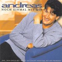 Andreas – Noch einmal mit Dir