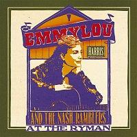 Emmylou Harris – Emmylou Harris and the Nash Ramblers At The Ryman