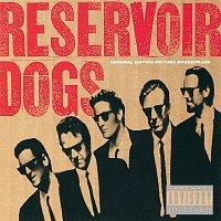 Různí interpreti – Reservoir Dogs [Original Motion Picture Soundtrack]