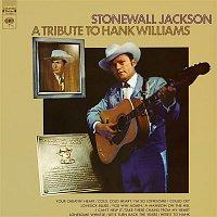 Stonewall Jackson – A Tribute to Hank Williams