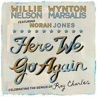 Willie Nelson, Wynton Marsalis, Norah Jones – Here We Go Again: Celebrating The Genius Of Ray Charles