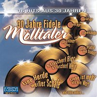 Die Fidelen Molltaler – 30 Jahre Fidele Molltaler