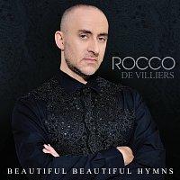 Rocco De Villiers – Beautiful Beautiful Hymns