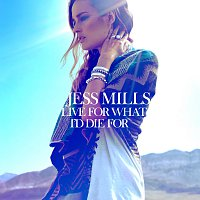Jess Mills – Live For What I'd Die For [Distance Remix]