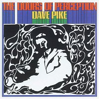 Dave Pike – Doors Of Perception