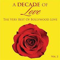 A.R. Rahman, Abhijeet – A Decade of Love: Vol.2