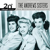 The Andrews Sisters – 20th Century Masters: Best Of The Andrews Sisters [The Millennium Collection]
