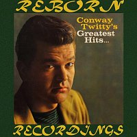 Přední strana obalu CD Conway Twitty's Greatest Hits, The Complete Recordings (HD Remastered)