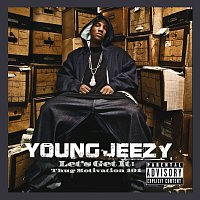 Young Jeezy – Let's Get It: Thug Motivation 101 [Deluxe Edition]
