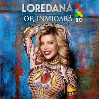 Loredana – Of, inimioară