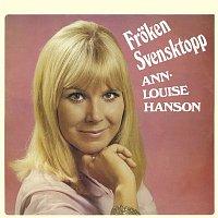 Ann-Louise Hanson – Froken Svensktopp