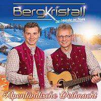Bergkristall – Alpenlandische Weihnacht