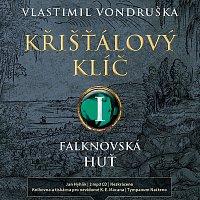 Jan Hyhlík – Křišťálový klíč I. - Falknovská huť (MP3-CD)
