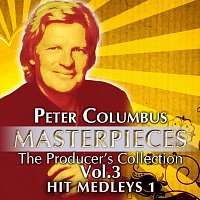 Různí interpreti – Masterpieces The Producer´s Collection Peter Columbus Vol.3  The Hit Medleys 1