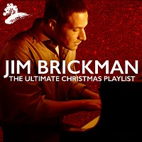 Jim Brickman – The Ultimate Christmas Playlist