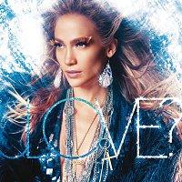 Jennifer Lopez – LOVE? [Deluxe Edition]