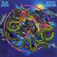 Blue Magic – Mystic Dragons