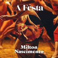 Milton Nascimento – A Festa [Acústico]