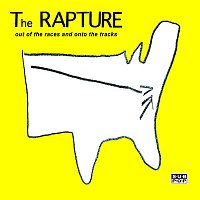 The Rapture – Out Of The Races And Onto The Tracks