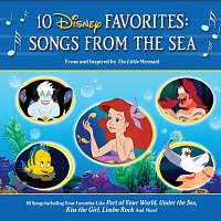 Různí interpreti – 10 Disney Favorites: Songs from the Sea