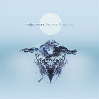 Modest Mouse – The Moon & Antarctica