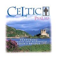 Eden's Bridge – Celtic Psalms