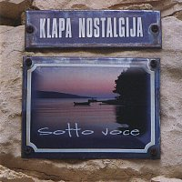 Klapa Nostalgija – Sotto voce