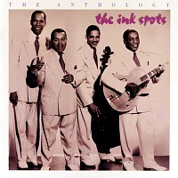 The Ink Spots – The Anthology