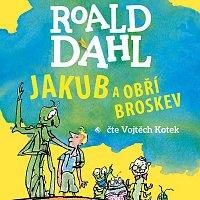 Vojtěch Kotek – Jakub a obří broskev (MP3-CD)