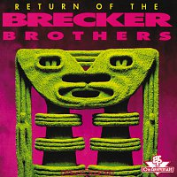 The Brecker Brothers – Return Of The Brecker Brothers