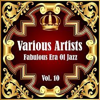 Různí interpreti – Fabulous Era Of Jazz - Vol. 10